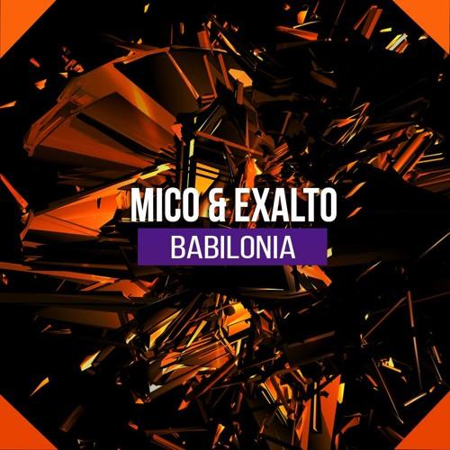 MICO & Exalto - Babilonia  /  Free Download