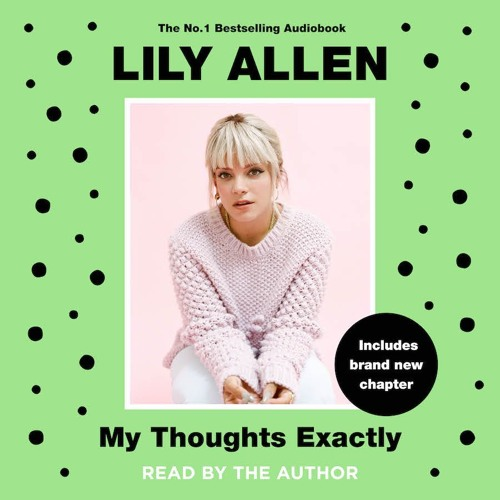 My Thoughts Exactly by Lily Allen - Audiobook sample