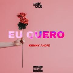 Eu Quero- Kenny André