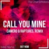 The Chainsmokers And Bebe Rexha Call You Mine Camero And Raptures Remix Mp3