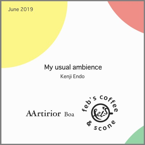 'My usual ambience' Exclusive for Aartirior Boa and Feb's coffee & scone in Tokyo