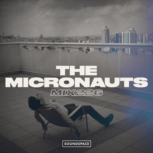 MIX226: The Micronauts