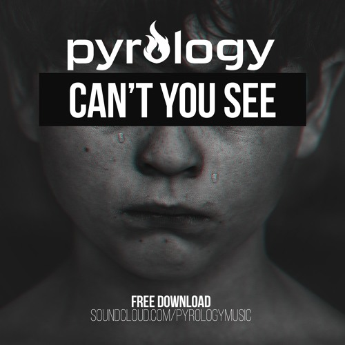 Pyrology - Can't You See