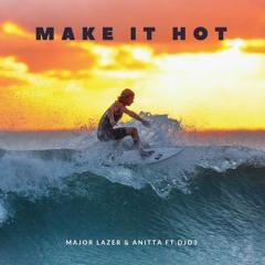 Major Lazer & Anitta Ft. DJD3 - Make It Hot (Deep House)