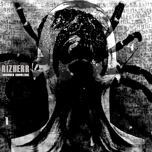 Rizherr - Forbidden Knowledge EP by Raven Sigh on SoundCloud