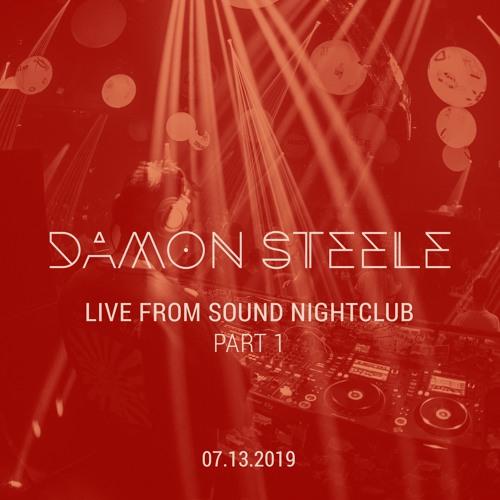 Live @ Sound Nightclub 7/13/2019 Part 1