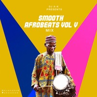 Smooth Afrobeats V