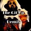 The Git Up Remix Ft. Gypsy Kazoo