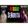 Download Senorita Reggae - Shawn Mendes ft Camila Cabello Señorita Mantab Mp3