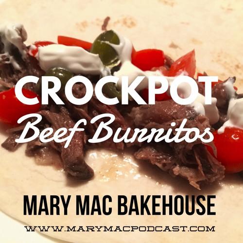 Episode 88 - Crockpot Beef Burritos