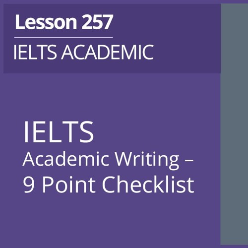 IELTS Academic Writing - 9 Point Checklist