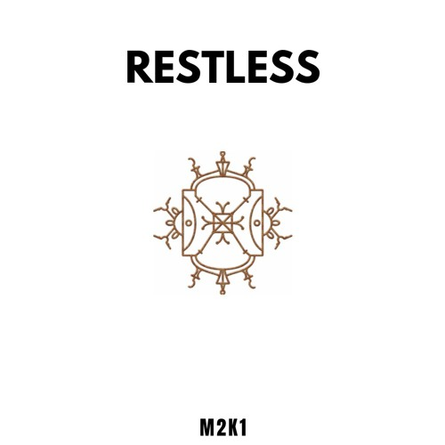 M2K1 - Restless [MONO Mix]