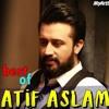 ATIF ASLAM Songs  Best Of Atif Aslam  Latest Bollywood Romantic Songs  Hindi Song Jukebox