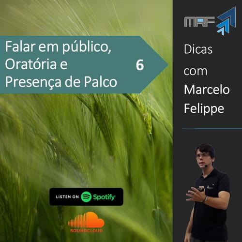 Dicas de oratória com Marcelo Felippe #06
