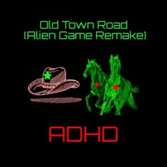 Old Town Road (Alien Game Remake)