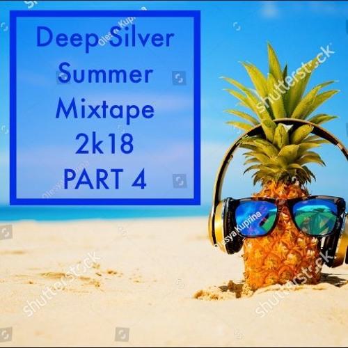 Summer Mixtape 2k18 Part 4 // Deep House/House Mix