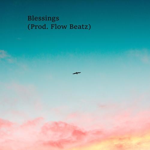 Blessings (Prod. Flow Beatz)
