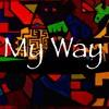 My Way Prod. (Absol Beats)
