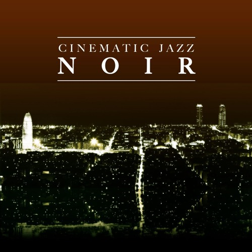 """NOIR"" (Cinematic Jazz Production Music)"