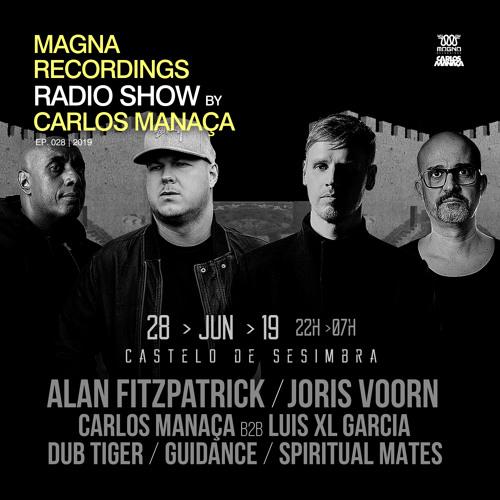 Magna Recordings Radio Show By Carlos Manaça #28 2019 | Rebels @ Sesimbra Castle [Lisbon] Portugal