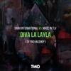 Dana International & Made In TLV - Diva La Layla (Dj Tino Mashup)