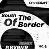 Ed Sheeran - South of the Border (Reggaeton Remix by P.BVRMR) ft. Camila Cabello & Cardi B