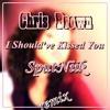 Chris Brown - I Should've Kissed You (SputNiik remix).mp3