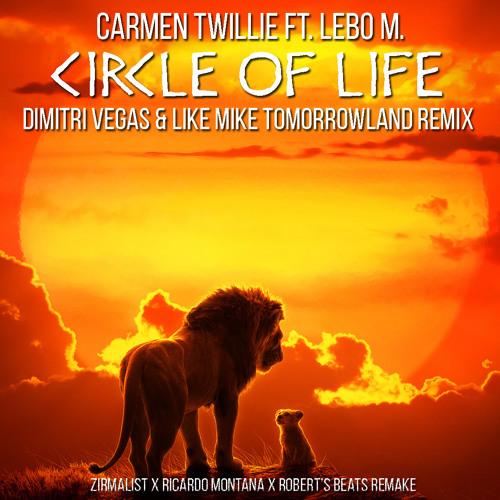 Circle Of Life (Dimitri Vegas & Like Mike Tomorrowland 2019 Remix)