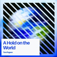 A Hold on the World