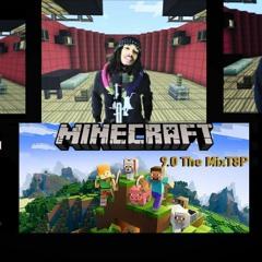 MineCraft 9.0 The MxT8p
