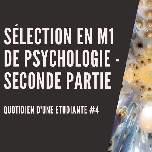 La sélection en master de psychologie - Seconde partie