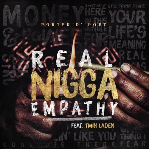 Real Nigga  Empathy feat. Twin Laden