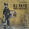 DJ PAYO - PARTY MIXTAPE
