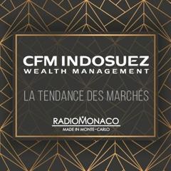CFM Indosuez Wealth Management - La tendance des marchés  - 22/07/19
