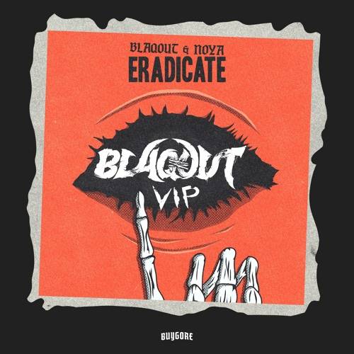 ERADICATE (BLAQOUT VIP)[FREE]