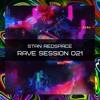 Rave Session 021 *Tracklist In Description*