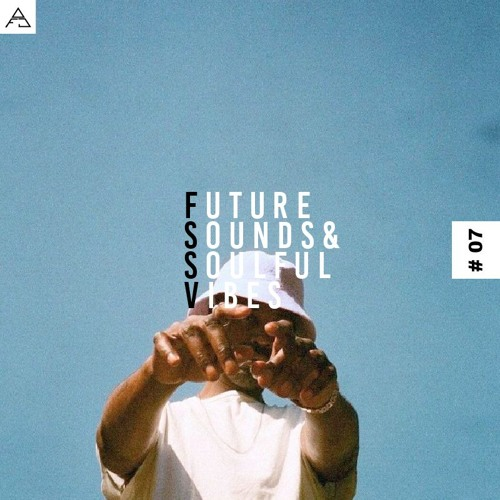 FUTURE SOUNDS & SOULFUL VIBES N°7