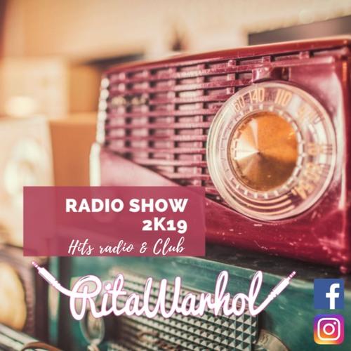 Rita Warhol - Radio Show 2K19