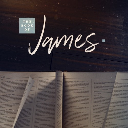 The Book of James Series// Week 8