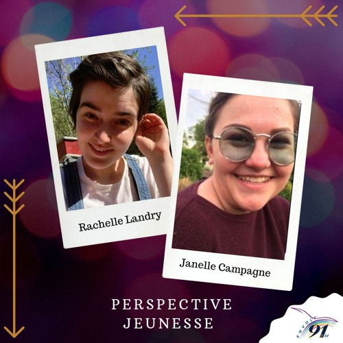 Perspective Jeunesse : Janelle Campagne et Rachelle Landry