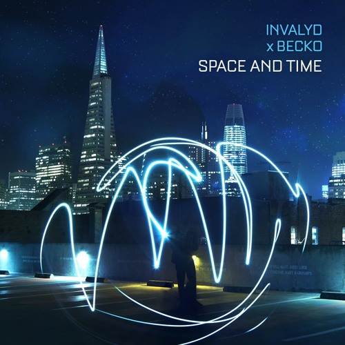 Invalyd x Becko - Space and Time