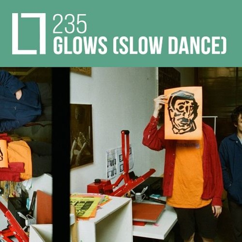Loose Lips Mix Series - 235 - Glows (Slow Dance)