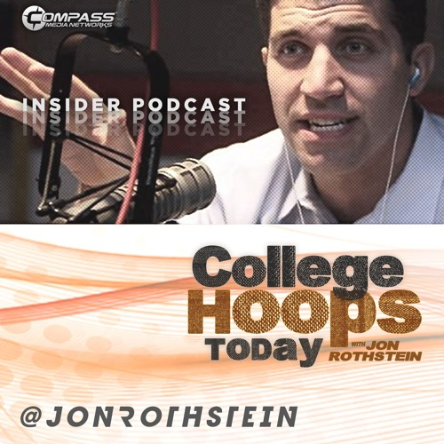 College Hoops Today with Jon Rothstein - Georgia Tech's Josh Pastner/ACC Preview