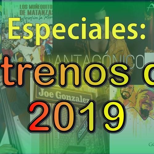 Especial - Estrenos Del 2019 (Vol 5)
