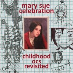 Mary Sue Celebration Theme