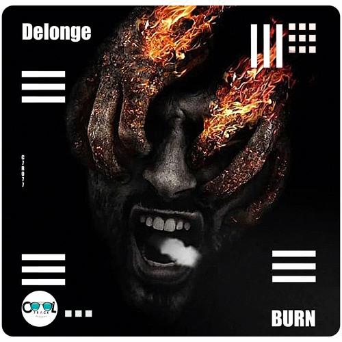 Delonge - BURN (Original Mix)Free Download