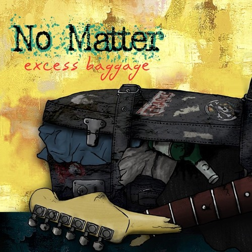 No Matter - Excess Baggage