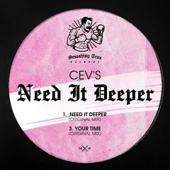 CEV's - Need It Deeper [ST059] 19th July 2019