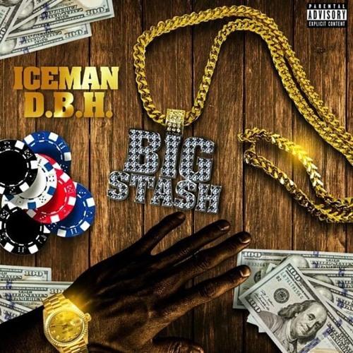 Iceman D.B.H.  (Big Stash)