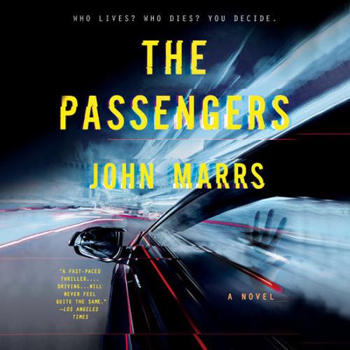 The Passengers by John Marrs, read by Clare Corbett, Roy McMillan, Tom Bateman, Various